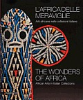 The Wonders of Africa: African Arts in Italian Collections