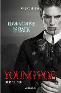 Young Poe: Edgar Allan Poe Is Back!