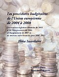 Les Procdures Budgtaires de Lunion Europenne de 2004 2008