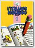L' Italiano Giocando #1: L'Italiano Giocando