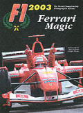F1 2003 Ferrari Magic: The World Championship Photographic Review