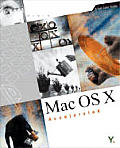Mac OS X Accelerated: A Full-Color Guide