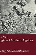 Origins of Modern Algebra