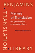 Memes of Translation: the Spread of Ideas in Translation Theory