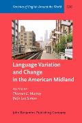 Language Variation And Change in the American Midland