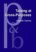 Talking at cross-purposes