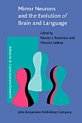 Mirror neurons and the evolution of brain and language