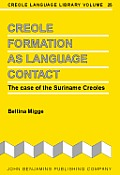 Creole Formation As Language Contact: the Case of the Suriname Creoles