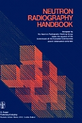 Neutron Radiography Handbook: An Up-To-Date Reference on Euratom's Radiography Working Group