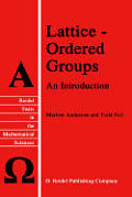 Lattice-Ordered Groups: An Introduction