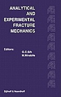 Proceedings of an International Conference on Analytical and Experimental Fracture Mechanics: Held at the Hotel Midas Palace Rome, Italy June 23-27, 1