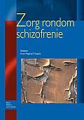 Zorg Rondom Schizofrenie