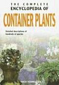 Complete Encyclopedia Of Container Plants
