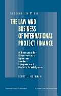 The Law & Business of International Project Finance 2ed