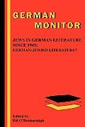 Jews in German Literature Since 1945: German-Jewish Literature?