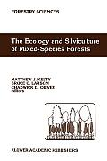 The Ecology and Silviculture of Mixed-Species Forests: A Festschrift for David M. Smith
