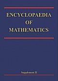 Encyclopaedia of Mathematics: Supplement Volume II
