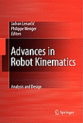 Advances in Robot Kinematics: Analysis and Design