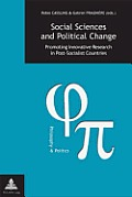Social Sciences and Political Change: Promoting Innovative Research in Post-Socialist Countries