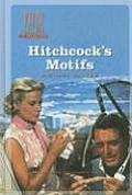 Hitchcock's Motifs (Amsterdam University Press - Film Culture in Transition)