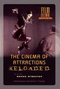 The Cinema of Attractions Reloaded (Amsterdam University Press - Film Culture in Transition)