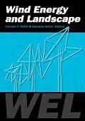 Wind Energy & Landscape: Proceedings of the International Workshop on Wind Energy & Landscape, Genova, Italy, 26-27 June 1997