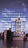 Contemporary Traditionalism: Un-Modern Architecture in the Netherlands and Beyond/Fascinations 13