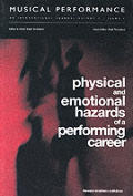 Musical Performance #02: The Physical and Emotional Hazards of a Performing Career