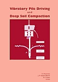Vibratory Pile Driving and Deep Soil Compaction