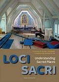 Loci Sacri: Understanding Sacred Places