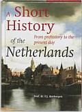 Short History Of The Netherlands From Pr