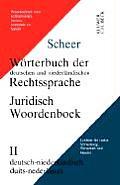 Worterbuch Der Deutschen Und Niederlandischen Rechtssprache II