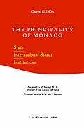 The Principality of Monaco: State, International Status, Institutions