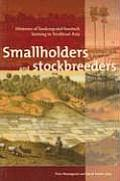 Smallholders and Stockbreeders: Histories of Foodcrop and Livestock Farming in Southeast Asia