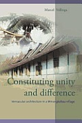 Constituting Unity and Difference: Vernacular Architecture in a Minangkabau Village