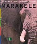 Marakele: The Making of a South African National Park with Postcard and DVD