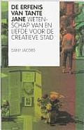 Jane Jacobs' Legacy
