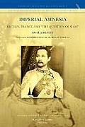 Imperial Amnesia: Britain, France and the Question of Siam