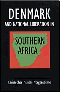 Denmark and National Liberation in Southern Africa: A Flexible Response