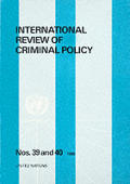 International Review of Criminal Policy, Nos 39-40. Special Double Volume on Juvenile Justice in International Perspective Sales No E.90.Iv.3