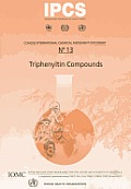 Concise International Chemical Assessment Document #13: Triphenyltin Compounds