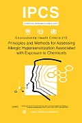 Principles and Methods for Assessing Allergic Hypersensitization Associated with Exposure to Chemicals: Environmental Health Criteria Series No. 212