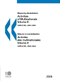 Measuring Globalisation: Activities of Multinationals, Volume II, 2008: Services, 2000-2004