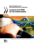Strong Performers and Successful Reformers in Education: Lessons from Pisa for the United States