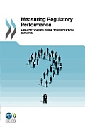 Measuring Regulatory Performance: A Practitioner's Guide to Perception Surveys