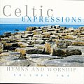 Celtic Expressions: Hymns and Worship Vol 3 and 4