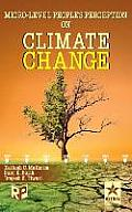 Micro-Level Peoples Perception on Climate Change