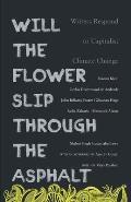 Will the Flower Slip Through the Asphalt?