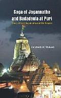 Saga of Jagannatha & Badadeula at Puri Story of Lord Jagannatha & His Temple