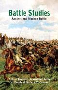 Battle Studies: Ancient and Modern Battle